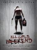 All Girls Weekend - 2016