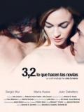 3,2 (lo Que Hacen Las Novias) - 2011