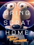 Ice Age: Scrat-Tástrofe Cósmica - 2015