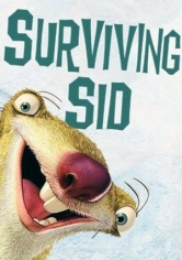 Ice Age: Surviving Sid (Sobrevivir A Sid) poster