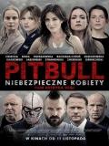 Pitbull. Niebezpieczne Kobiety - 2016