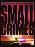Small Crimes (Delitos Menores) - 2017
