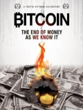 Bitcoin The End Of Money As We Know It - 2015