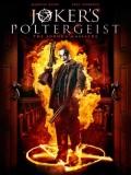 Joker's Poltergeist - 2016