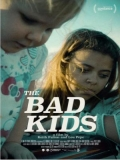 The Bad Kids - 2016