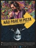 Não Pare Na Pista (El Joven Paulo Coelho) - 2014