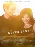 Letter Never Sent (La Carta Nunca Enviada) - 2015