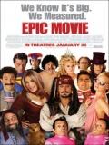 Epic Movie - 2007