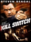 Kill Switch 2008 - 2008
