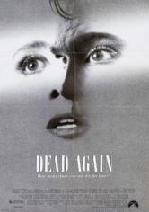 Dead Again (Volver A Morir) (1991)