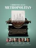 Chronically Metropolitan - 2016