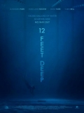12 Feet Deep - 2016