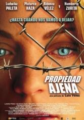Propiedad Ajena (2007)