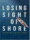 Losing Sight Of Shore - 2017