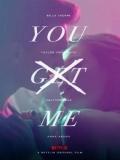 You Get Me - 2017