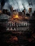 Terremoto En El Fuego(Firequake) - 2014