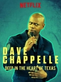 Deep In The Heart Of Texas: Dave Chappelle Live At Austin City Limits - 2017