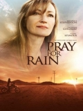 Pray For Rain - 2017