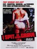 I Spit On Your Grave(la Violencia Del Sexo) - 1978