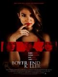 Boyfriend Killer(Amor Destructivo) - 2017