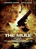 The Mule (La Frontera) - 2012