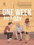 One Week And A Day - 2016