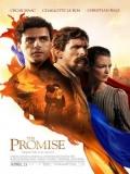 The Promise (La Promesa) - 2016