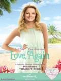 Love, Again (De Nuevo, El Amor) - 2015