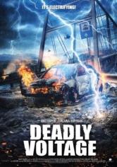 Deadly Voltage (Alto Voltaje) (2017)