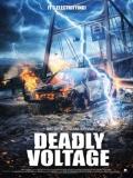 Deadly Voltage (Alto Voltaje) - 2017