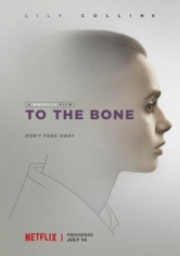 To The Bone (Hasta El Hueso) poster