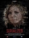 Serialized (Crónicas De Un Crimen) - 2016