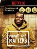 Michael Che Matters - 2016