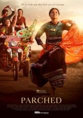 Parched( La Estación De Las Mujeres ) (2015)