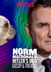 Norm Macdonald: Hitler's Dog, Gossip And Trickery poster