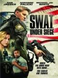 S.W.A.T.: Under Siege - 2017