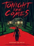 Tonight She Comes - 2016