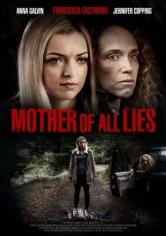 Mother Of All Lies (La Decisión De Sara) (2015)