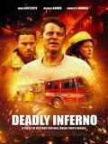 Deadly Inferno (Infierno Mortal) - 2016