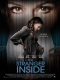 The Stranger Inside (Obsesión Maternal) - 2016