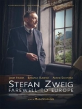 Stefan Zweig: Farewell To Europe - 2016