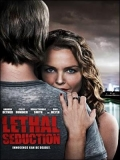 Lethal Seduction (Atracción Mortal) - 2015