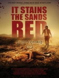 It Stains The Sands Red - 2016