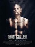 Shot Caller - 2017