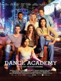 Dance Academy: The Movie - 2017