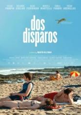Dos Disparos (2014)