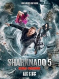 Sharknado 5: Global Swarming - 2017