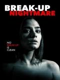Break-Up Nightmare (Acosada En La Red) - 2016