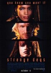 Strange Days (Días Extraños) (1995)