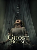 Ghost House - 2017